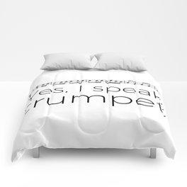 Do you speak trumpet? Comforters
