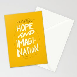 """May We Never Underestimate The Power Of Hope And Imagination."" Stationery Cards"