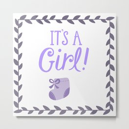 Its a girl Metal Print
