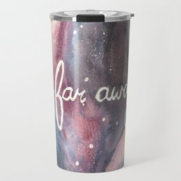 Far Far Away Travel Mug