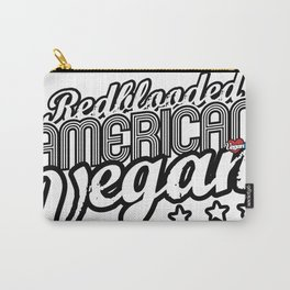 """""""Red-blooded American Vegan"""" Carry-All Pouch"""