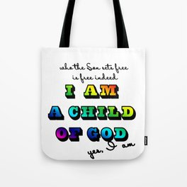 I am a Child of God-Rainbow Graphic Design Tote Bag