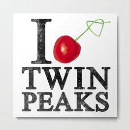 I Love Twin Peaks (Cherry Stem) Metal Print