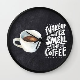 Coffee blackboard lettering — Wake up and smell the coffee Wall Clock