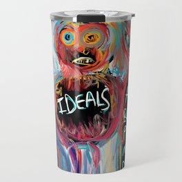 Ideals are bulletproof my dear Street Art Graffiti Travel Mug