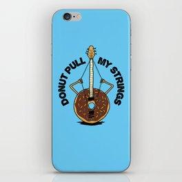 Donut Pull My Strings - Banjo Pun iPhone Skin