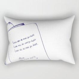 No Room for Doubt Rectangular Pillow