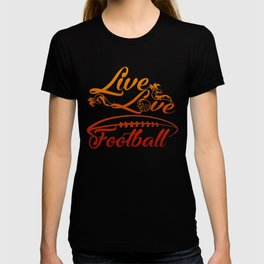 LIVE - LOVE - FOOTBALL T-shirt