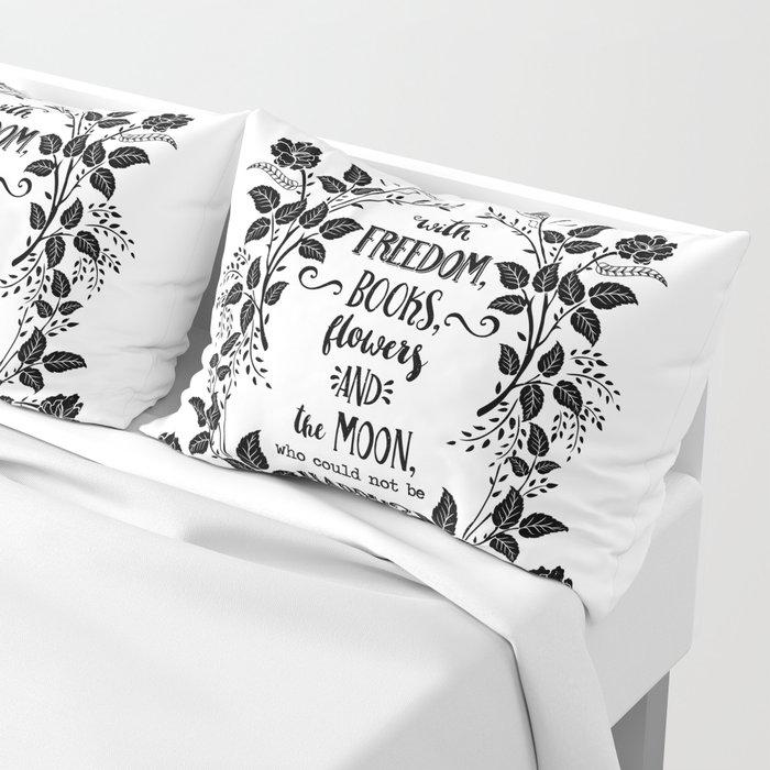 Freedom & Books & Flowers & Moon Pillow Sham