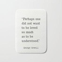 George Orwell quote Bath Mat