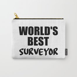worlds best surveyor funny quote Carry-All Pouch