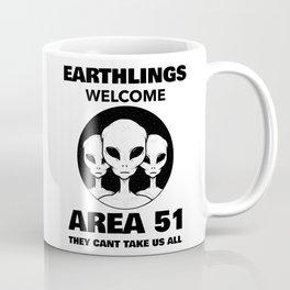 Area 51 Earthlings Welcome Coffee Mug