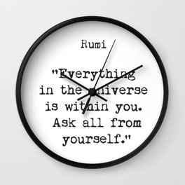 Everything in the universe. Rumi quotes Wall Clock