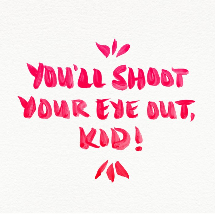 You'll Shoot Your Eye Out – Pink Ink Duvet Cover