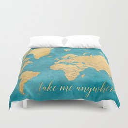 Take me anywhere world map -PRINTS IN SIZES L & XL ONLY Duvet Cover