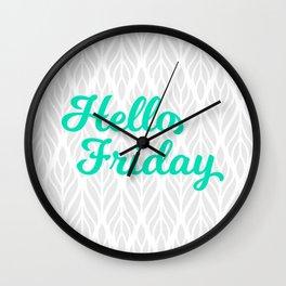 Hello Friday! Wall Clock