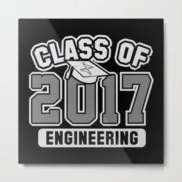 Class Of 2017 Engineering Metal Print