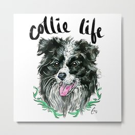 Collie Life - #adoptdontshop Metal Print