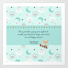 Just What a Young Man Ought to Be (Pride and Prejudice Quote) Art Print