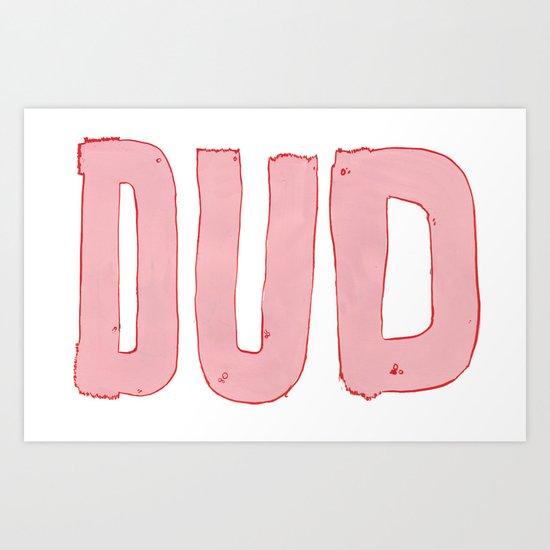 dud Art Print
