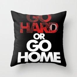 Go Hard! Throw Pillow
