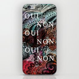 _OUI NON iPhone Skin