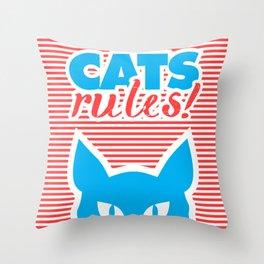 Cats Rules, cat poster, cat t-shirt, Throw Pillow