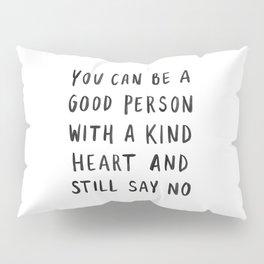 Good Person Pillow Sham