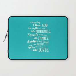 Thank God, inspirational quote for motivation, happy life, love, friends, family, dreams, home decor Laptop Sleeve