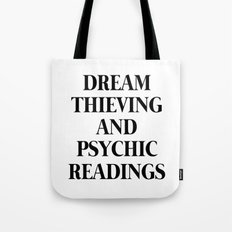 Dream Thieving and Pyschic Readings Tote Bag