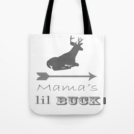 Mama's Little Buck Tote Bag