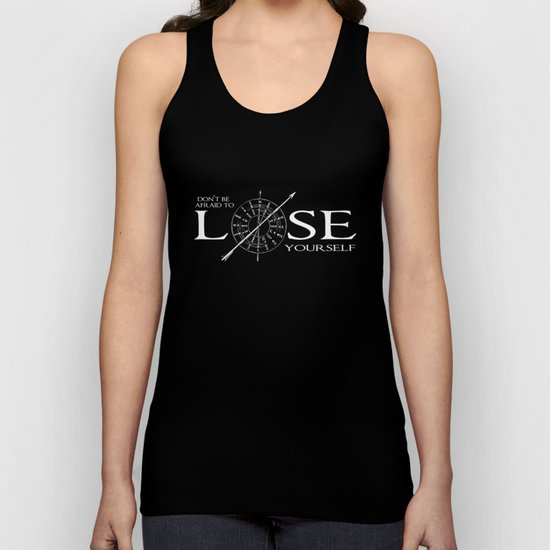 Don't Be Afraid To Lose Yourself Unisex Tank Top