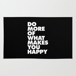 Do More of What Makes You Happy Black and White Typography Poster Inspirational Quote Wall Art Decor Rug