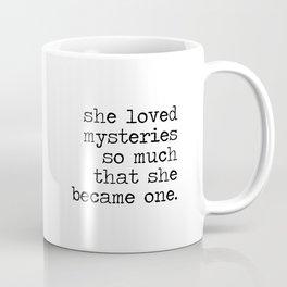 She Loved Mysteries Coffee Mug