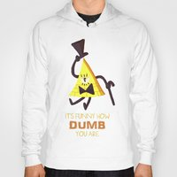 bill cipher Hoodies featuring It's funny how dumb you are- Bill Cipher by Itzitxou