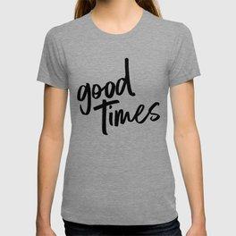 good times - BLACK T-shirt