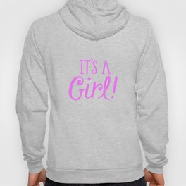 It's A Gril Hoody
