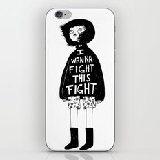 I WANNA FIGHT THIS FIGHT iPhone & iPod Skin