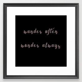 Wander Often Framed Art Print