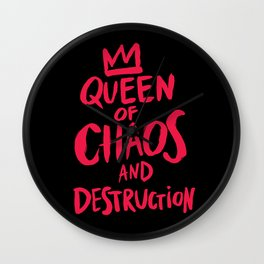 Queen of Chaos and Destruction Wall Clock