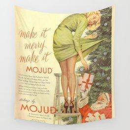Make It Merry...Make It Mojud Wall Tapestry