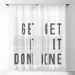 Get Sh(it) Done // Get Shit Done Sheer Curtain