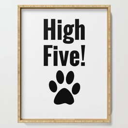 High Five Dog Paw Animal Lover Graphic Serving Tray