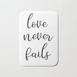 Love Never Fails, Christian Wall Art, 1 Corinthians 13:8, Bible Verse Art, Inspirational Quote Bath Mat