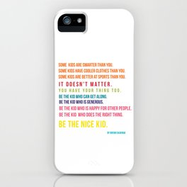 Be the nice kid #minimalism #colorful iPhone Case