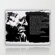 Charles BUKOWSKI - faith quote Laptop & iPad Skin