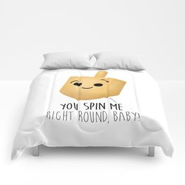 You Spin Me Right Round, Baby! Comforters
