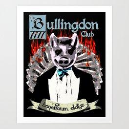 the Bullingdon Club Art Print