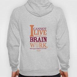 Sherlock Holmes novel quote – brain work Hoody