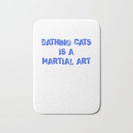Bathing Cats Is A Martial Art MMA Cat Owner Gif Bath Mat